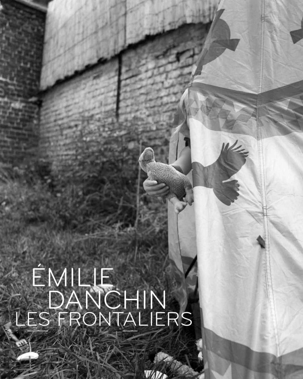 Les Frontaliers, livre photo d'Émilie Danchin (auto-édition, graphisme Catherine De Coscq, texte Pedro Eiras) / couverture
