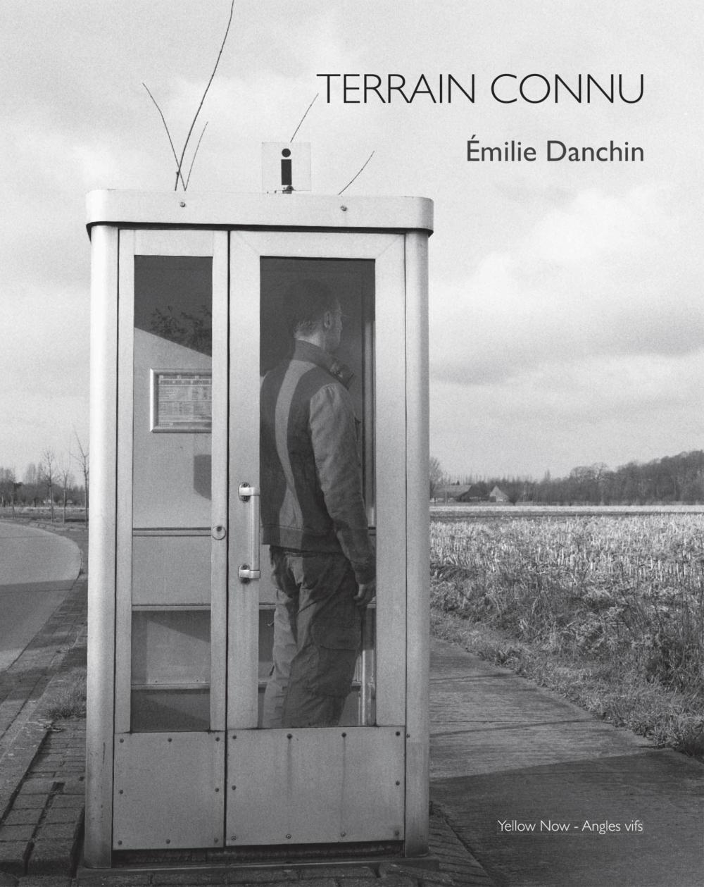 Terrain connu, livre photo d'Émilie Danchin (éditions Yellow Now, collection Angles vifs) / couverture